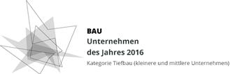BAU Unternehmen des Jahres 2016 Kategorie Tiefbau